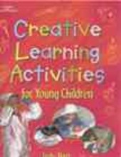 Creative Learning Actitivies for Young Children