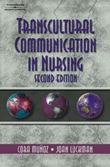 Transcultural Communication In Nursing | Munoz, Cora C. ; Luckmann, Joan |