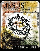 Jesus on Leadership Member Book | C. Gene Wilkes |