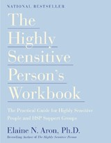 The Highly Sensitive Person's Workbook | Elaine N. Aron |