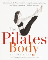 The Pilates Body | Brooke Siler |