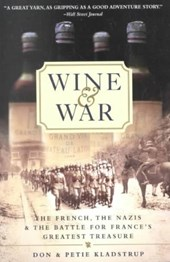 Wine and War | Kladstrup, Donald ; Kladstrup, Petie |