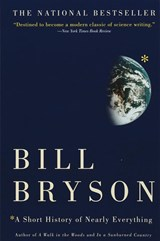 A Short History of Nearly Everything | Bill Bryson |