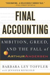Final Accounting | Barbara Ley Toffler & Jennifer Reingold |