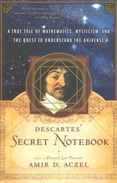 Descartes' Secret Notebook | Amir D. Aczel |