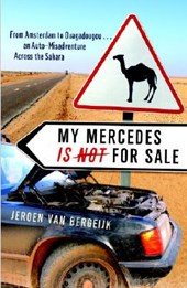 My Mercedes Is Not for Sale | Jeroen Van Bergeijk |
