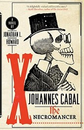 Johannes Cabal the Necromancer | Jonathan L. Howard |