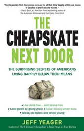 The Cheapskate Next Door | Jeff Yeager |