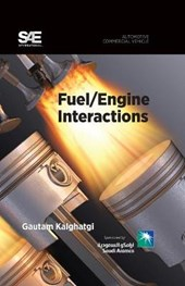 Fuel/ Engine Interactions