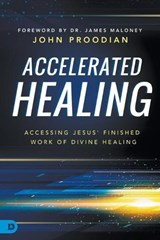 Accelerated Healing | John David Proodian |