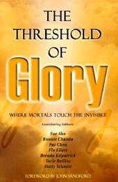 The Threshold of Glory