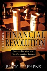 The Coming Financial Revolution | Buck Stephens |