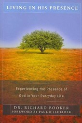 Living in His Presence | Richard Booker |