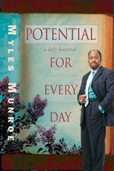 Potential for Every Day | Myles Munroe |