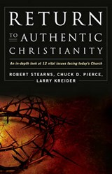 Return to Authentic Christianity | Robert Stearns |