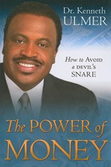 The Power of Money | Kenneth C. Ulmer |