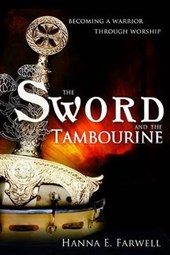 The Sword and the Tambourine