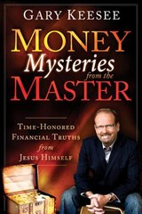 Money Mysteries from the Master | Gary Keesee |