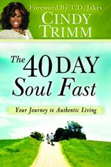 The 40 Day Soul Fast | Cindy Trimm |