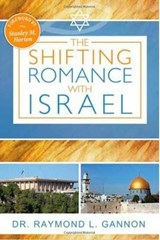 The Shifting Romance with Israel | Raymond L. Gannon |