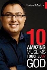10 Amazing Muslims Touched by God | Faisal Malick |