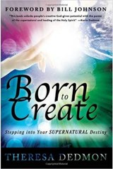 Born to Create | Theresa Dedmon |