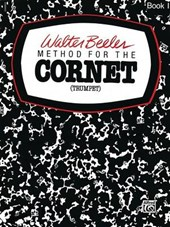 Walter Beeler Method for the Cornet Trumpet