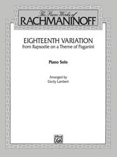 Eighteenth Variation from Rhapsodie on a Theme of Paganini Solo Piano