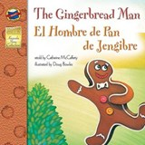 The Gingerbread Man / El Hombre de Pan de Jengibre | Catherine McCafferty |