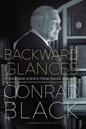 Backward Glances | Conrad Black |