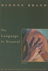 No Language Is Neutral | Dionne Brand |