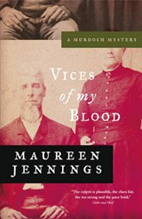 Vices of My Blood | Maureen Jennings |