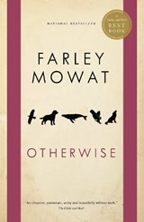 Otherwise | Farley Mowat |