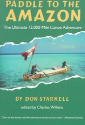 Paddle to the Amazon | Don Sarkell & Charles Wilkins |