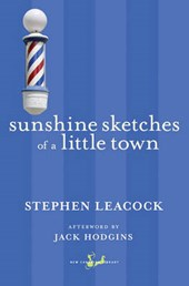 Sunshine Sketches of a Little Town | Stephen Leacock |