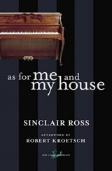 As for Me and My House | Sinclair Ross |