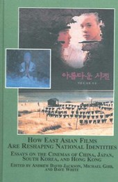 How East Asian Films Are Reshaping National Identities