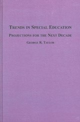 Trends in Special Education | George R. Taylor |