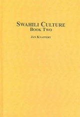 Swahili Culture | Jan Knappert |