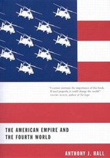 The American Empire and the Fourth World | Anthony J. Hall |