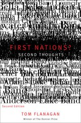 First Nations? Second Thoughts | Thomas Flanagan |