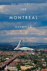 The Montreal Olympics | Paul Charles Howell |