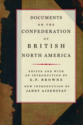 Documents on the Confederation of British North America