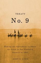 Treaty No. 9 | John Long |