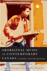 Aboriginal Music in Contemporary Canada |  |