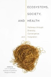 Ecosystems, Society, and Health