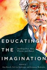 Educating the Imagination | Alan Bewell; Neil Ten Kortenaar; Germaine Warkentin |