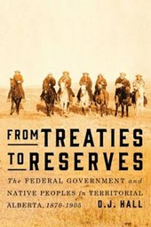 From Treaties to Reserves | D J Hall |
