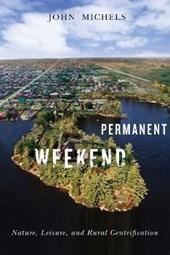 Permanent Weekend
