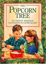 Popcorn Tree | Carolyn Mamchur |